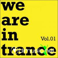 We Are In Trance Vol. 1 (2009)