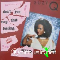 SUZY Q - DONT YOU STOP THAT FEELING  1982