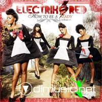 Electrik Red - How To Be A Lady Volume 1