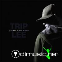 Trip Lee - if they only knew