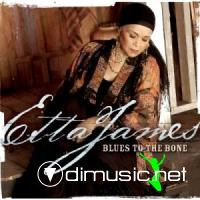 Etta James - 2004 - Blues to the Bone