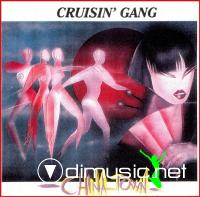Cruisin' Gang - China Town