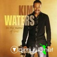 Kim Waters - In The Name Of Love