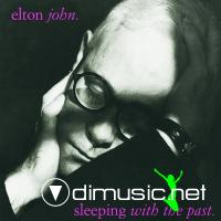 Elton John - Sleeping With The Past