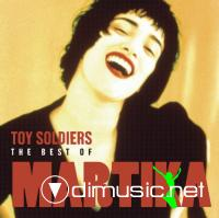 Martika - Toy Soldiers-The Best Of Martika (2004)