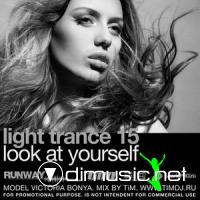 "Light trance 15 ""Look at yourself"