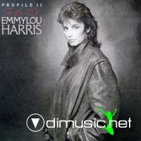 Emmylou Harris - Profile II  - The Best Of Emmylou Harris - 1984