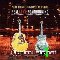 Mark Knopfler And Emmylou Harris - Real Live Roadrunning - 2006