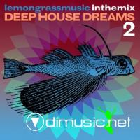 Deep House Dreams 2