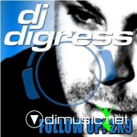DJ Digress - Follow Up! 2K9