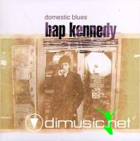 Bap Kennedy - Domestic Blues