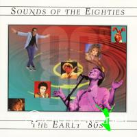 Sounds of the Eighties - The Early 80s