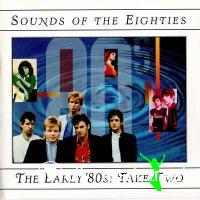 Sounds of the Eighties - The Early 80s Take Two