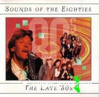 Sounds of the Eighties - The Late 80s