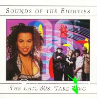 Sounds of the Eighties - The Late 80s Take Two
