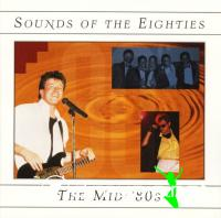 Sounds of the Eighties - The Mid 80s