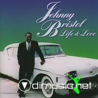 JOHNNY BRISTOL (Life & Love)  1993