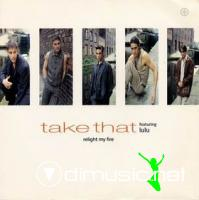 Take That feat. Lulu – Relight my fire