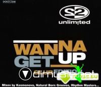2 Unlimited – Wanna get up (club edition)