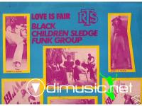 Black children sledge funk group - 1976 love is fair