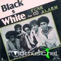 BLACK WHITE & CO funk alarm