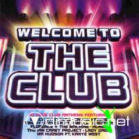 Welcome To The Club - 2CD [Boxset] (2009)