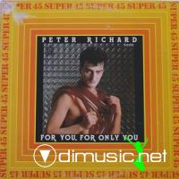 Peter Richard - For You For Only You (Vinyl, 12''- 1982)