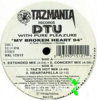 D.T.U. Feat.Pure Pleazure - My Broken Heart '94 [12'' Vinyl 1994]