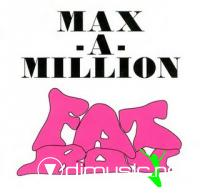 Max-A-Million - Fat Boy [Maxi Single 1994]