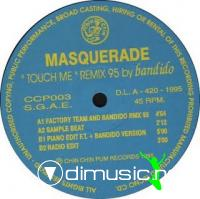 Masquerade feat Bandido - Touch Me (Remix 95) [12'' Vinyl 1995]
