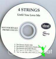 4 Strings - Until You Love Me [Maxi Promo 2005]