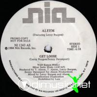 Aleem Ft.Leroy Burgess - Get Loose [12'' Vinyl 1984]