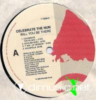 Celebrate The Nun - Will You Be There [12 Vinyl 1989]