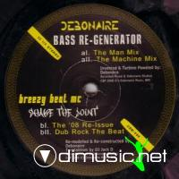 DJ Debonaire & Breezy Beat MC - Bass Re-Generator [12'' Vinyl 2008]
