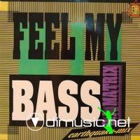 DJ Matrix - Feel My Bass [12'' Vinyl 1988]