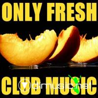VA-Only Fresh Club Music (23.09.2009)