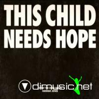 Hannah Jones - What The Child Needs