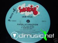 Ian Iyce - Fatal Attraction [12'' Vinyl 1988]