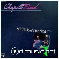 Chapell Band - Love Is In The Night (1981)