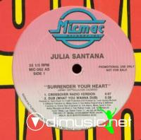 Julia Santana - Surrender Your Heart [12'' Vinyl MicMac]