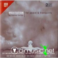 Karma Karma - Meditation for Peace and Tranquility (2009)