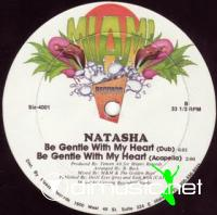 Natasha - Be Gentle With My Heart [12'' Vinyl 1987]