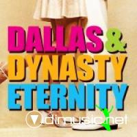 Dallas Dynasty - Eternity (Single)