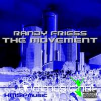 Randy Friess - The Movement (Single)
