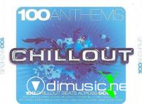 VA - 100 Anthems Chillout (2008)