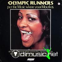 Olympic Runners - Put The Music Where Your Mouth Is  1974