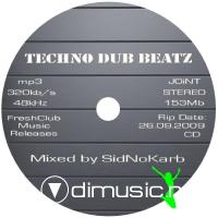TECHNO DUB BEATZ (Mixed by SidNoKarb)(26.09.2009)