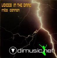 Mike Cannon - Voices In The Dark 1983