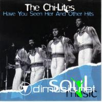The Chi Lites - Have you seen her (and more)
