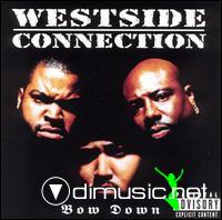 Westside Connection - Bow Down - 1996